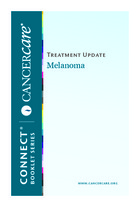 Thumbnail of the PDF version of Treatment Update: Melanoma