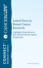 Thumbnail of the PDF version of Latest News in Breast Cancer Research: Highlights from the 2011 San Antonio Breast Cancer Symposium