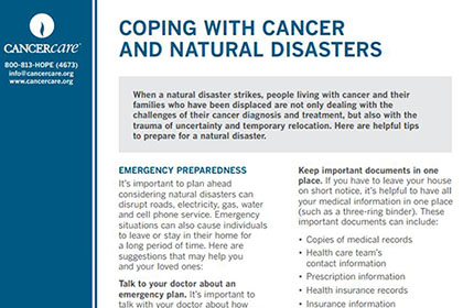 Read how people with cancer can best prepare and manage during a natural disaster »