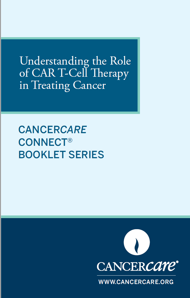 Thumbnail of the PDF version of Understanding the Role of CAR T-Cell Therapy in Treating Cancer