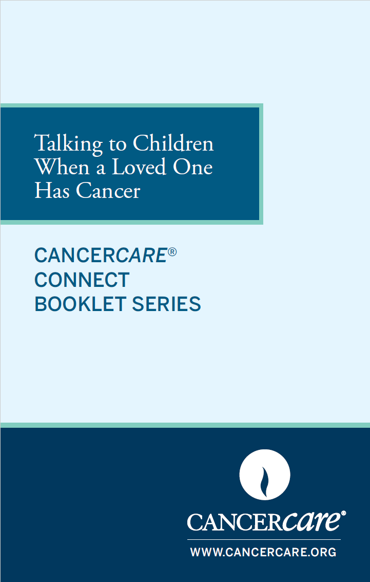 Thumbnail of the PDF version of Talking to Children When a Loved One Has Cancer