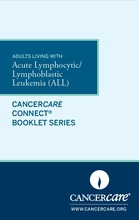 Thumbnail of the PDF version of Adults Living with Acute Lymphocytic/Lymphoblastic Leukemia (ALL)