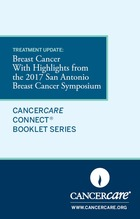 Thumbnail of the PDF version of Treatment Update: Breast Cancer With Highlights from the 2017 San Antonio Breast Cancer Symposium